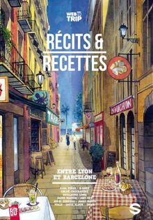 Webtrip - 3 - Récits et recettes entre Lyon et Barcelone de Collectif - fiche descriptive