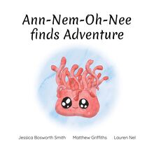 Ann-Nem-Oh-Nee finds Adventure