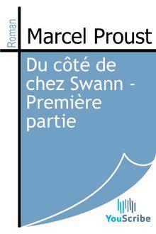 Du côté de chez Swann - Première partie