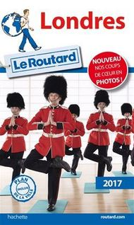 Guide du Routard Londres 2017 - Collectif