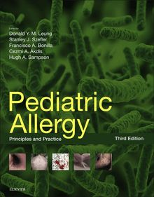 Pediatric Allergy: Principles and Practice E-Book
