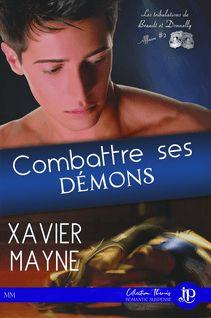 Combattre ses démons - Christelle S., Xavier Mayne