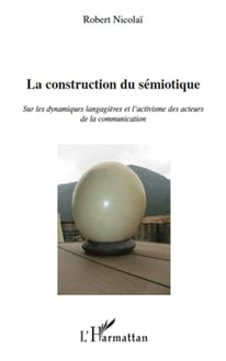 La construction du sémiotique