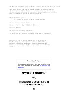 Mystic London: - or, Phases of occult life in the metropolis