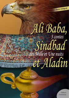 Ali Baba, Sindbad le marin et Aladin - Anonyme