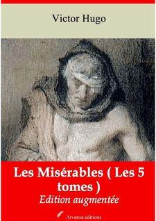 Les Misérables ( Les 5 tomes ) de Arvensa Editions, Victor Hugo - fiche descriptive