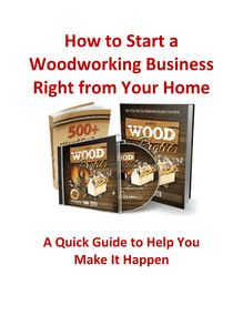 How to Start a Woodworking Business Right from Your Home
