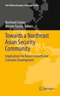 Towards a Northeast Asian Security Community