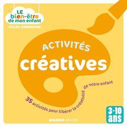 Le bien-être de mon enfant - Activités créatives - Gilles Diederichs