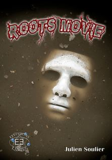 Roots movies - Julien Soulier