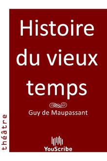 Histoire du vieux temps de Guy  de Maupassant - fiche descriptive