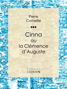 Lire Cinna de Ligaran, Pierre Corneille