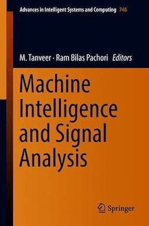 Machine Intelligence and Signal Analysis