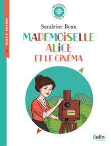 Mademoiselle Alice et le cinéma de Cléo Germain, Sandrine Beau - fiche descriptive