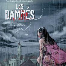 Les Damnés - 1 - Néora de Guida, Leduc, Benjamin - fiche descriptive