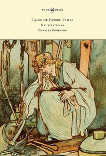 Tales of Passed Times - Illustrated by Charles Robinson