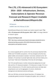 The LTE, LTE-Advanced & 5G Ecosystem: 2014 - 2020 - Infrastructure, Devices, Subscriptions & Operator Revenue: Forecast and Research Report Available at MarketResearchReports.Biz