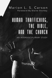 Human Trafficking, the Bible, and the Church