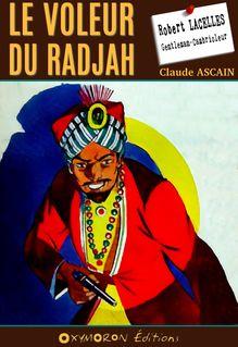 Le voleur du radjah - Claude Ascain