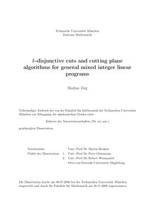 k-disjunctive cuts and cutting plane algorithms for general mixed integer linear programs [Elektronische Ressource] / Markus Jörg