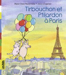 Tirbouchon et Ptilardon à Paris