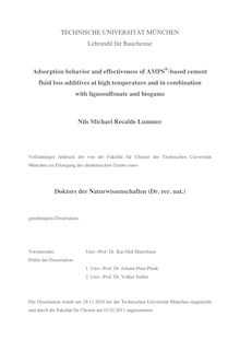 Adsorption behavior and effectiveness of AMPS-based cement fluid loss additives at high temperature and in combination with lignosulfonate and biogums [Elektronische Ressource] / Nils Michael Recalde Lummer