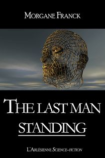 The last man standing - Morgane Franck, l