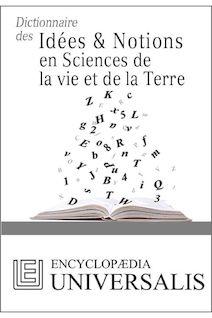 Dictionnaire des Idées & Notions en Sciences de la vie et de la Terre (Les Dictionnaires d