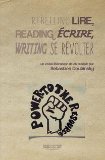Lire, écrire, se révolter - Sébastien Doubinsky