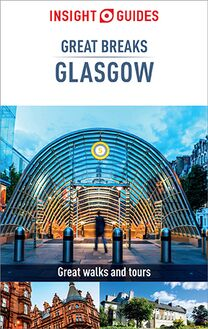 Insight Guides Great Breaks Glasgow (Travel Guide eBook)
