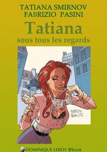 Lire : Tatiana sous tous les regards