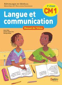 LANGUE ET COMMUNICATION ELEVE CM1 (SENEGAL)