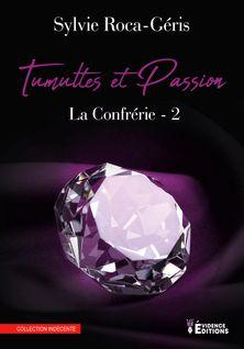 Tumulte et Passion - Sylvie Roca-Géris