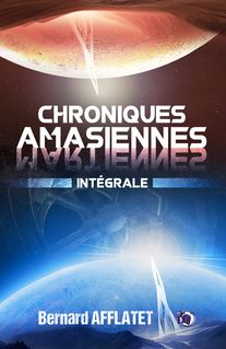 Chroniques amasiennes - Bernard Afflatet