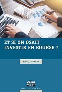 Et si on osait investir en bourse ? - Sandy Campart