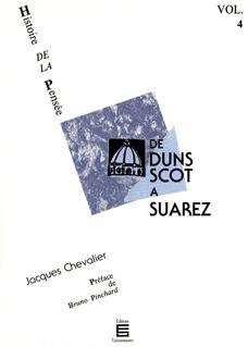 De Duns Scot à Suarez - Jacques Chevalier