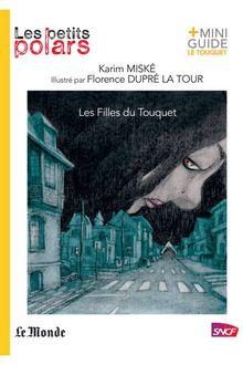 Les Filles du Touquet de Karim Miské - fiche descriptive