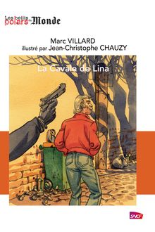 La cavale de Lina de Marc Villard - fiche descriptive
