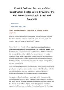Frost & Sullivan: Recovery of the Construction Sector Spells Growth for the Fall Protection Market in Brazil and Colombia