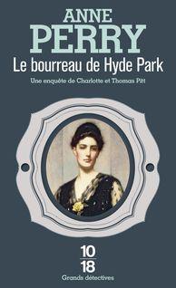 Le bourreau de Hyde Park - Anne-Marie CARRIÈRE, Anne PERRY
