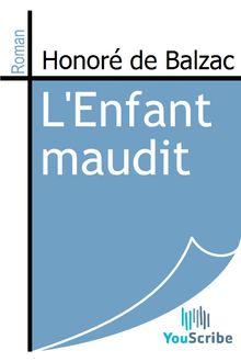 L'Enfant maudit de Honoré de Balzac - fiche descriptive