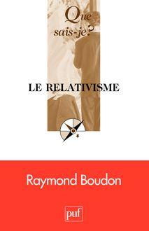 Le relativisme de Raymond Boudon - fiche descriptive