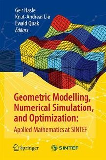 Geometric Modelling, Numerical Simulation, and Optimization: