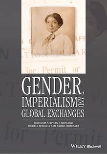 Gender, Imperialism and Global Exchanges
