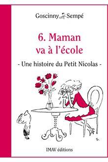 Maman va à l'école de René Goscinny, Jean-Jacques Sempé - fiche descriptive
