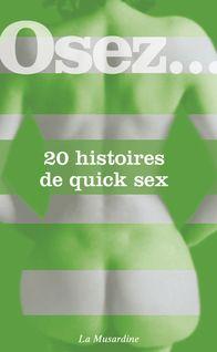 Lire : Osez 20 histoires de quick sex