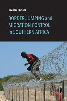 Border Jumping and Migration Control in Southern Africa