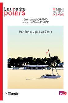 Pavillon rouge à La Baule de Emmanuel Grand - fiche descriptive