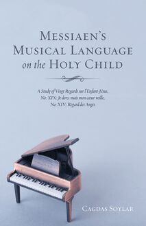 Messiaen's Musical Language on the Holy Child
