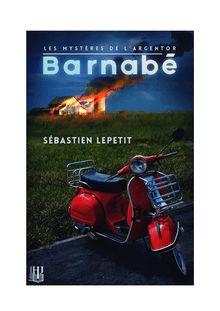 Barnabé de Sébastien LEPETIT - fiche descriptive